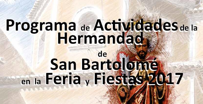 Programa de Actividades de la Hermandad de San Bartolomé para la Feria y Fiestas 2017